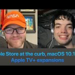 Apple Store at the curb, macOS 10.15.5, Apple TV+ expansions