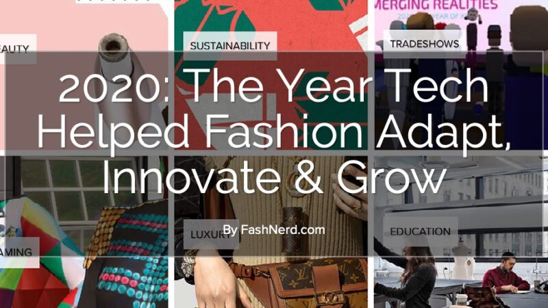 2020, A Year Like No Other, Has Made Fashion Fluent in Accountability & Responsibility
