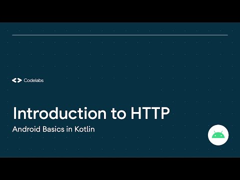 Introduction to HTTP/REST – Android Basics in Kotlin