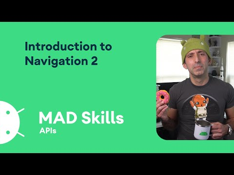 Intro to Navigation – MAD Skills