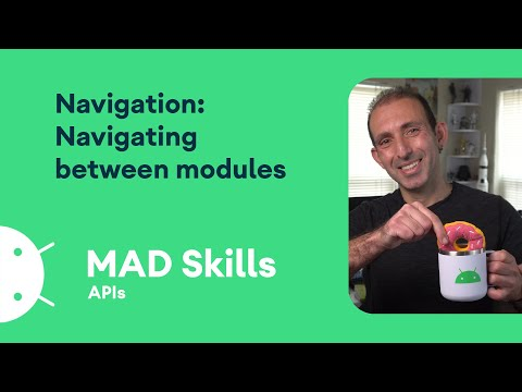 Navigation: Navigating between modules – MAD Skills