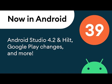 Now in Android: 39 – Android Studio 4.2 & Hilt, Google Play changes, and more!