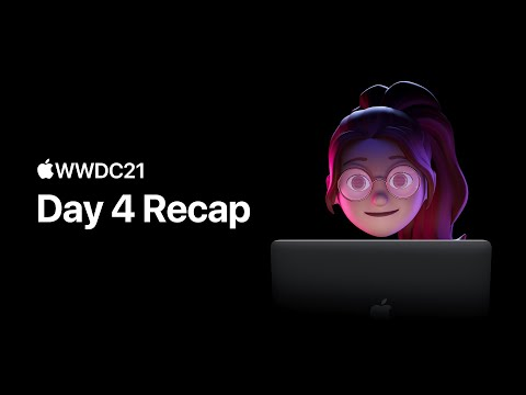 WWDC21 Day 4: And exhale   Apple