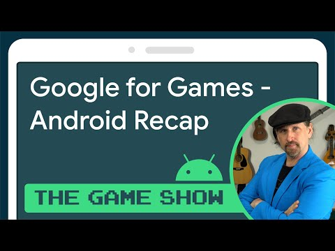 Google for Games 2021 Developer Summit recap – Android Game Dev Show