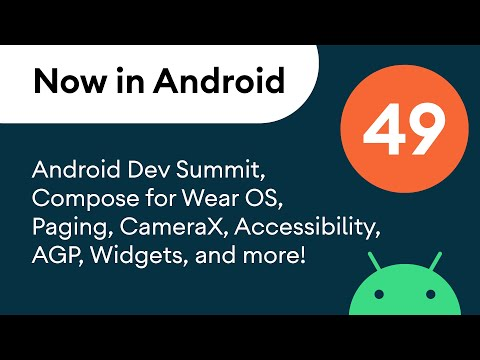 Now in Android: 49 – Android Dev Summit, Android Basics, Compose for Wear OS, and more!